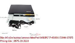 Địa chỉ sửa laptop Lenovo IdeaPad S410P/ i7-4500U (5940-2717) không sạc pin laptop