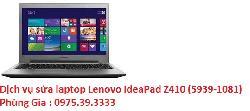 Dịch vụ sửa laptop Lenovo IdeaPad Z410 (5939-1081) bị vô nước