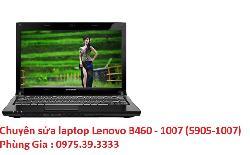 Chuyên sửa laptop Lenovo B460 - 1007 (5905-1007) bị xé hình